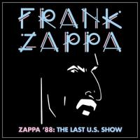 Frank Zappa-Zappa '88: The Last U.S. Show
