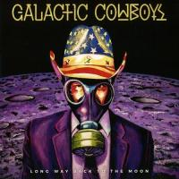 Galactic Cowboys-Long Way Back to the Moon