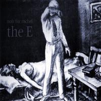 Noir For Rachel-The E