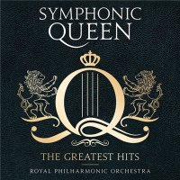Royal Philharmonic Orchestra-Symphonic Queen: The Greatest Hits