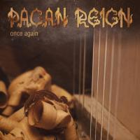 Pagan Reign-Once Again
