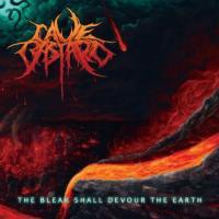 Cave Bastard-The Bleak Shall Devour The Earth