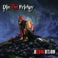Die on Friday-Revolution