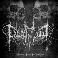 Exiled From Light-Descending Further Into Nothingness