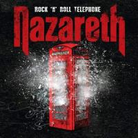 Nazareth-Rock \'N\' Roll Telephone (Deluxe Edition)