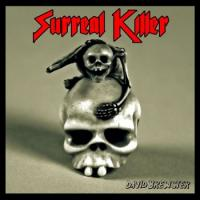 David Brewster-Surreal Killer