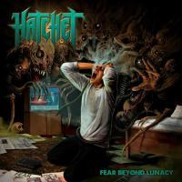 Hatchet-Fear Beyond Lunacy