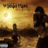 Within Hate-Army Of One