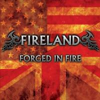 Fireland-Fireland IV: Forged In Fire