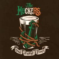 The Muckers-One More Stout