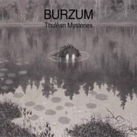 Burzum - Thulêan Mysteries mp3