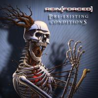 Rein[Forced] - Pre-Existing Conditions (2CD) mp3
