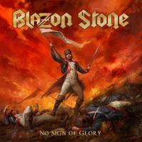 Blazon Stone-No Sign Of Glory