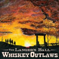 The Langer's Ball-Whiskey Outlaws