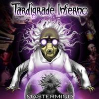 Tardigrade Inferno-Mastermind
