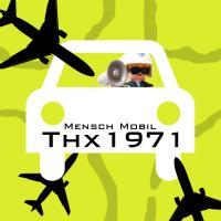 Thx 1971-Mensch Mobil