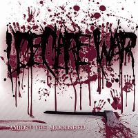 I Declare War-Amidst the Bloodshed