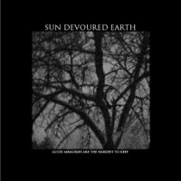 Sun Devoured Earth-Good Memories Are The Hardest To Keep