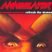 Annihilator-Refresh The Demon (Re-Issue 2010)