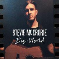 Stevie McCrorie-Big World
