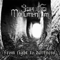 Saevitia Monumentum-From Light To Darkness