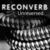 Reconverb-Unreversed