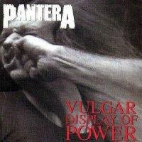 Pantera-Vulgar Display Of Power