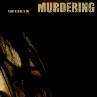 The Murdering-Pain Redefined