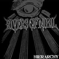 Rivers of Nihil-Heirarchy