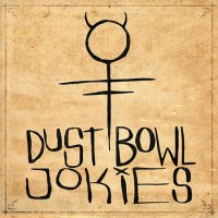 Dust Bowl Jokies-Dust Bowl Jokies