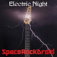 SpaceRockDroid-Electric Night