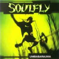 Soulfly-Umbabarauma