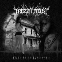 Frozen Mist-Black Noise Paranormal
