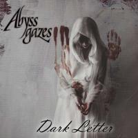 Abyss Gazes-Dark Letter
