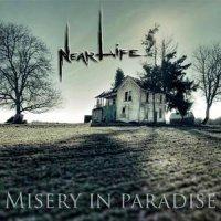 Near Life-Misery In Paradise