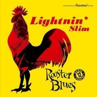 Lightnin' Slim-Rooster Blues (Bonus Track Version)
