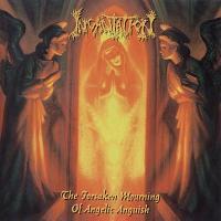Incantation-The Forsaken Mourning of Angelic Anguish (EP) [Relapse Records Reissue]