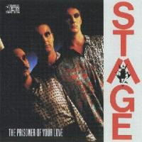 Stage-The Prisoner Of Your Love