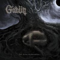 Goblin-Sad, Alone and Abandoned...