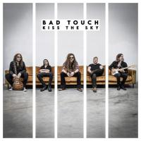 Bad Touch-Kiss the Sky