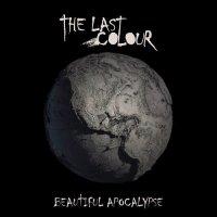 The Last Colour-Beautiful Apocalypse