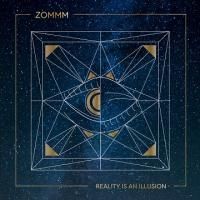 Zommm-Reality Is An Illusion