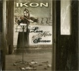 Ikon-Love, Hate And Sorrow ( Limited Edition )