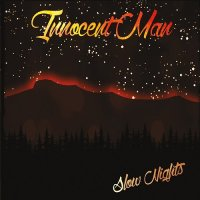 Innocent Man-Slow Nights