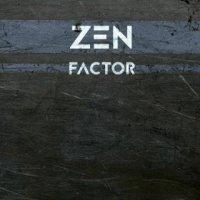 Zen Factor-Zen Factor