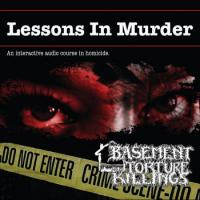 Basement Torture Killings-Lessons in Murder