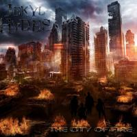 Jekyl Hydes-The City Of Fire