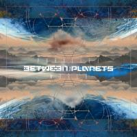 Between the Planets-Parallel World