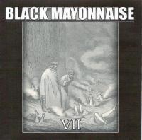 Black Mayonnaise-Ⅶ