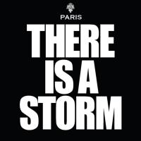 Paris-There Is A Storm
